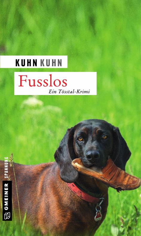 Fusslos: Ein Tösstal Krimi. Kuhn & Kuhn.