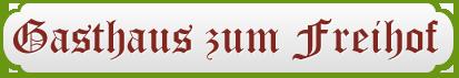 Gasthaus zum Freihof - Logo